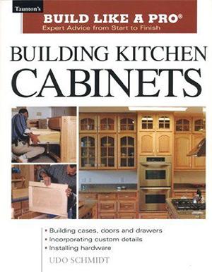 15 best cabinet making books full home living for Building kitchen cabinets udo schmidt