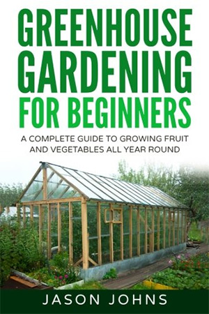 greenhouse gardening for beginners