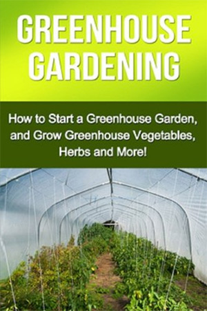 greenhouse gardening book