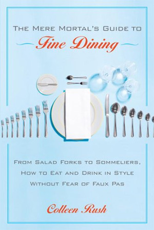 mere mortals guide to fine dining