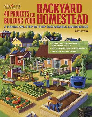 40 projects backyard homestead