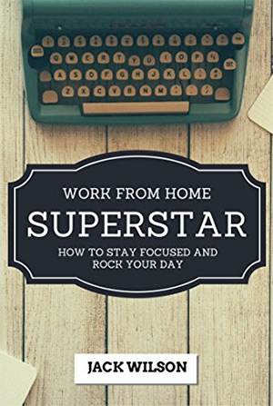 work from home superstar