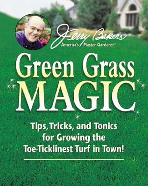 jerry bakers green grass magic