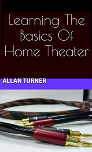 learning the basics home theater