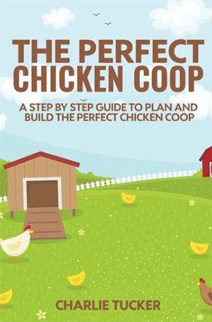 perfect chicken coop