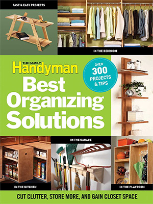 family handymans best organizing solutions
